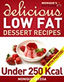 32 Delicious Low-Fat Dessert Recipes Under 250 Calories