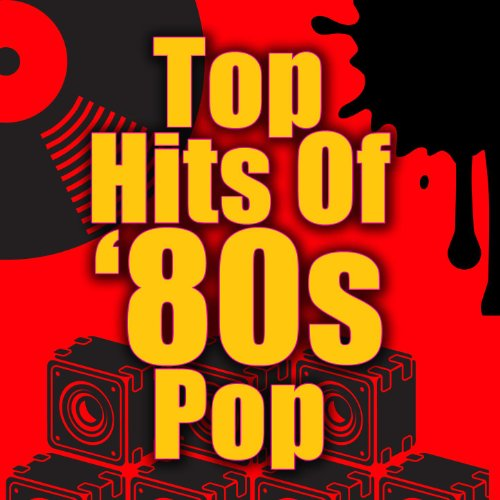 Top Hits Of '80s Pop (Re-Recor...