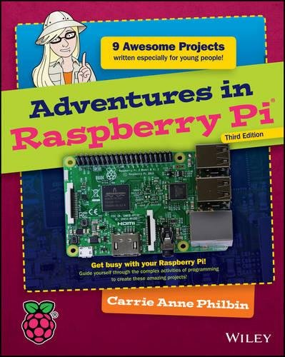 Adventures in Raspberry Pi by Wiley