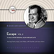 Escape, Vol. 2: The Classic Radio Theater Series | Hollywood 360, CBS Radio