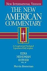 The New American Commentary Volume 10 - Ezra, Nehemiah, Esther