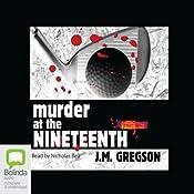 Murder at the Nineteenth | J. M. Gregson
