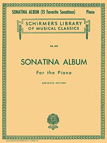 (Sonatina Album, Abridged: Schirmer Library of Classics Volume 265 Piano Solo)