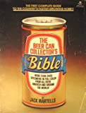 Beer Can Coll Bible, Jack Martells, 0345277562