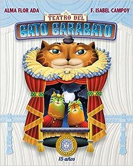 Teatro del Gato Garabato (Puertas al Sol / Gateways to the Sun) (Spanish Edition) (Spanish) Paperback – October 20, 2015