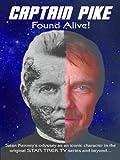 """Captain Pike Found Alive!"" av Sean Kenney"