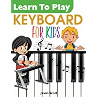 Learn To Play KEYBOARD for Kids