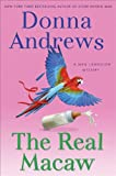 The Real Macaw: A Meg Langslow Mystery (Meg Langslow Mysteries Book 13)