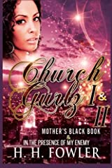 Church Gurlz I & II: Mother's Black Book / In the Presence of my Enemy Paperback