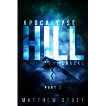 Apocalypse Hill Cracks (Apoc Hill Miniseries Book 2)