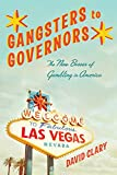 img - for Gangsters to Governors: The New Bosses of Gambling in America book / textbook / text book