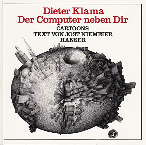 Der Computer neben dir: Cartoons Gebundenes Buch – 1. Januar 1979 Jost Niemeier Dieter Klama 3446128611