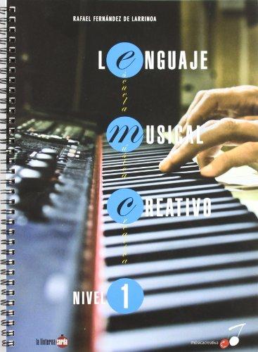 Descargar Libro Lenguaje Musical Creativo - Nivel 1 Rafael Fernandez De Larrinoa