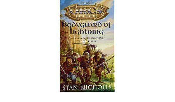 Bodyguard Of Lightning: Orcs First Blood: 1: Amazon.es: Stan ...