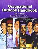 Occupational Outlook Handbook, 2016-2017, Paperbound (Occupational Outlook Handbook (Paperback))