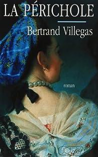 La Périchole par Bertrand Villegas