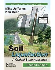 Soil Liquefaction: A Critical State Approach, Second Edition
