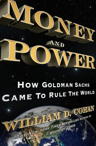 Money Power Goldman Sachs World