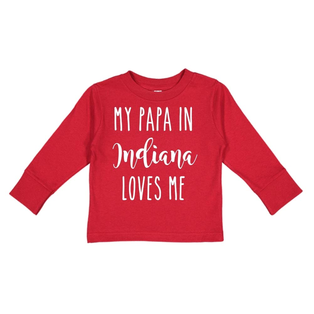 My Papa in Indiana Loves Me Toddler//Kids Long Sleeve T-Shirt