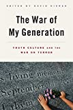 img - for The War of My Generation: Youth Culture and the War on Terror book / textbook / text book