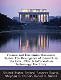 img - for Finance and Economics Discussion Series: The Resurgence of Growth in the Late 1990s: Is Information Technology the Story book / textbook / text book