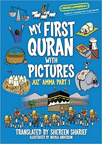 Shereen Sharief - My First Quran With Pictures: Juz' Amma Part 1
