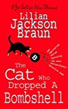 The Cat Who Dropped A Bombshell (The Cat Who… Mysteries, Book 28): A delightfully cosy feline whodunit for cat lovers everywhere