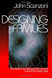 img - for Designing Families The Search for Self and Community in the Information Age book / textbook / text book