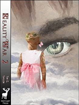 The Reality War Book2: The City of Destruction by [Taylor, Tim C.]