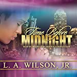 Time Before Midnight | L. A. Wilson