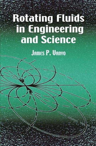Rotating Fluids in Engineering and Science (Dover Civil and Mechanical Engineering)