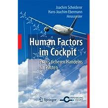 Human Factors im Cockpit: Praxis sicheren Handelns für Piloten