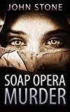 Mystery: Soap Opera Murder (Flaw and Order Series #1) by  John Stone in stock, buy online here