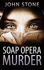 Mystery: Soap Opera Murder (Flaw and Order Series #1)