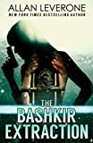 img - for The Bashkir Extraction (Tracie Tanner Thrillers) (Volume 6) book / textbook / text book