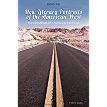 New Literary Portraits of the American West: Contemporary Nevada Fiction
