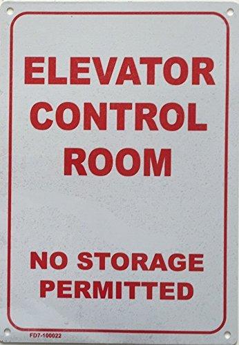(ELEVATOR CONTROL ROOM-NO STORAGE PERMITTED SIGN (WHITE 7X10 ALUMINIUM ))