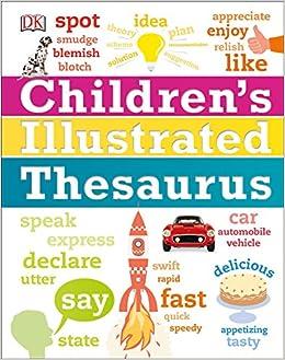 Children's Illustrated Thesaurus: DK: 9781465462374: Amazon.com: Books