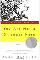 By Adam Haslett - You Are Not a Stranger Here: Stories Paperback