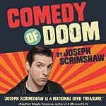 Comedy of Doom | Joseph Scrimshaw