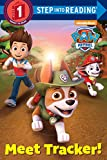 Meet Tracker! (PAW Patrol) (Step into Reading)