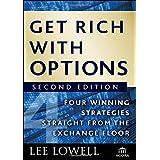Get Rich con opciones: cuatro estrategias de ganar directamente desde el intercambio piso por Lowell, Lee (octubre 5, 2009) T