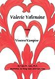 Valerie Valentine Visits Vincent Vampire