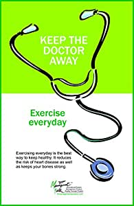Amazon com: Exercise Everyday to Keep The Doctor Away Healthcare