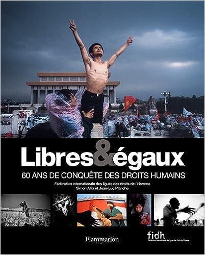 Source en ligne de téléchargement gratuit de livres électroniques Libres & égaux : 60 ans de conquête des droits humains 2081213524 in French iBook