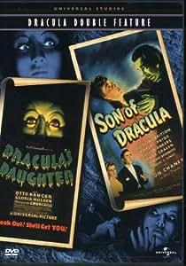 Dracula (Dracula's Daughter / Son of Dracula)
