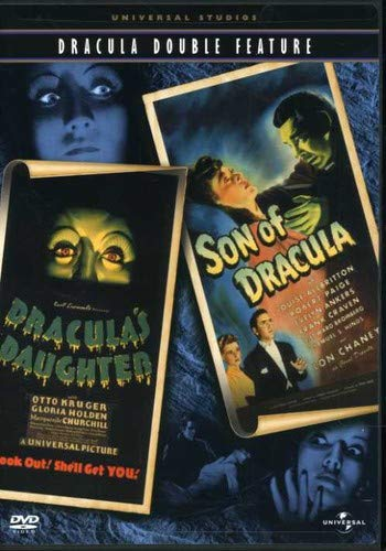 Dracula (Dracula's Daughter / Son of Dracula)