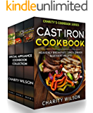 Special Appliance Cookbook Collection: (Cast Iron Recipes, Pressure Cooker Recipes, Slow Cooker Recipes) (Home Cooking Recipes)