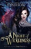 A Night of Wickedness (Wicked Ways Book 1)
