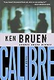 Calibre, Ken Bruen, 031234144X